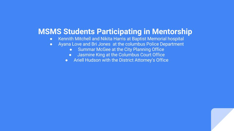 A handful of mentorship positions found through MSMS.