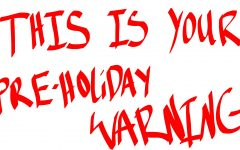 This Is Your Pre-Holiday Warning