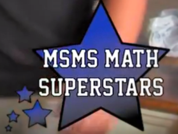 MSMS Seniors Volunteer for Math Superstars Competition