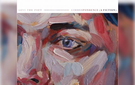 """Album Review: """"Correspondence (A Fiction)"""" by Levi the Poet"""