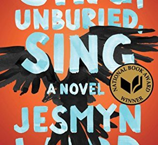 "Book Review: ""Sing, Unburied, Sing"""