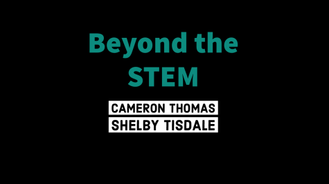 Beyond the STEM: Cameron Thomas and Shelby Tisdale