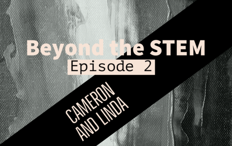 Managing Editor Cameron Thomas interviews senior Linda Arnoldus about balancing the humanities with STEM, her love for physics, and the need of more women in STEM in the second edition of