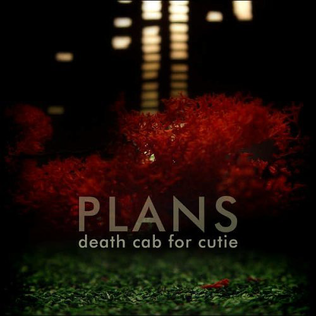 Plans by Death Cab for Cutie recently celebrated its 15th anniversary.