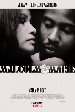 Malcom & Marie depicts the unpleasant and often overlooked realities of relationships.