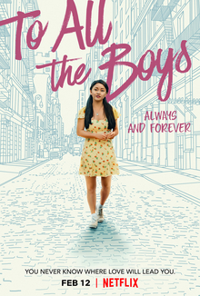"Netflix releases the final film of the popular ""To All the Boys"" series right in time for Valentine"