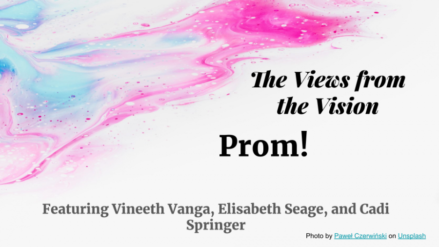 Views from the Vision - Prom!
